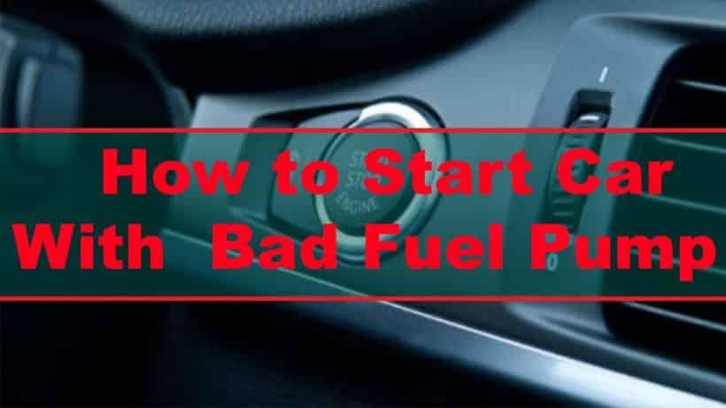 how to start an engine with a bad fuel pump Guía de 3 pasos sobre cómo arrancar un automóvil con una bomba de combustible defectuosa + Síntomas de una bomba de combustible defectuosa - AutoVfix.com